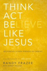 Think, Act, Be Like Jesus - eBook