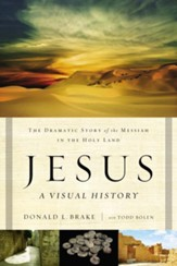 Jesus, A Visual History: The Dramatic Story of the Messiah in the Holy Land - eBook