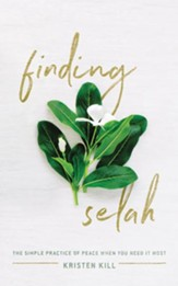 Finding Selah: The Simple Practice of Peace When You Need It Most - unabridged edition on CD