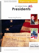 45 United States Presidents:  Beginning Cursive, Zaner-Bloser  Edition
