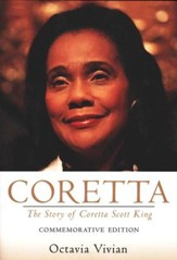 Coretta: The Story of Coretta Scott King, Commemorative Edition