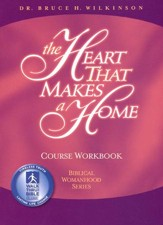The Heart That Makes a Home--Study Guide