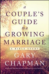 A Couple's Guide to a Growing Marriage: Bible Study / New edition - eBook