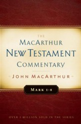 Mark 1-8 MacArthur New Testament Commentary / New edition - eBook