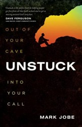 Unstuck: Out of Your Cave into Your Call / New edition - eBook
