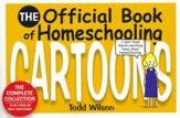 The Official Book of Homeschooling  Cartoons, The Complete Collection