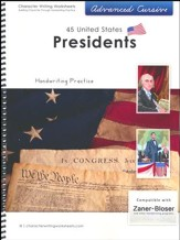 45 United States Presidents:  Advanced Cursive,  Zaner-Bloser  Edition