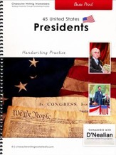 45 United States Presidents: Basic  Print, D'Nealian Edition