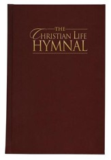The Christian Life Hymnal - Burgundy