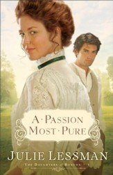 Passion Most Pure, A: A Novel - eBook