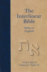 The Interlinear Hebrew-English Bible, Old Testament, Volume two