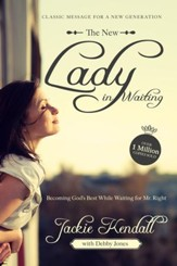New Lady in Waiting: Becoming God's Best While Waiting for Mr. Right -eBook