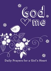 God Hearts Me: Daily Prayers for a Girl's Heart - eBook