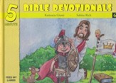 Five Minute Bible Devotionals #6: 15 Bible Based Devotionals for Young Children on the Holy Spirit, Preaching the Gospel, Healing & God's Power in the You