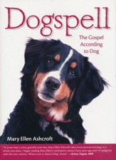Dogspell: The Gospel According to Dog - eBook