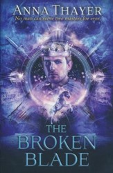 The Broken Blade, The Knight of Eldaran Series #3