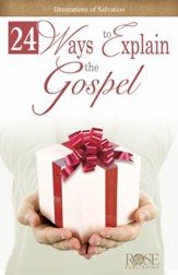 24 Ways to Explain the Gospel - eBook