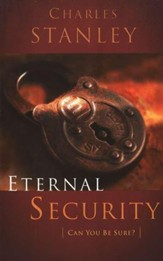 Eternal Security: Can You Be Sure?, Paperback