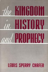 The Kingdom in History and Prophecy / New edition - eBook