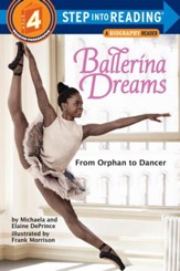 Ballerina Dreams: From Orphan to Dancer (Step Into Reading, Step 4) - eBook