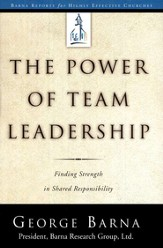 The Power of Team Leadership: Finding Strength in Shared  Responsibility