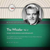 The Whistler, Volume 2 - Original Radio Broadcasts on CD