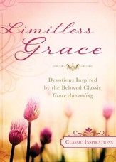 Limitless Grace: Devotions Inspired by the Beloved Classic Grace Abounding - eBook