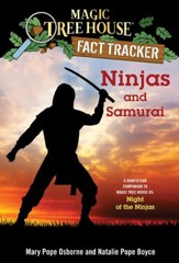 Magic Tree House Fact Tracker #30: Ninjas and Samurai: A Nonfiction Companion to Magic Tree House #5: Night of the Ninjas - eBook