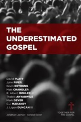 The Underestimated Gospel - eBook