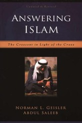 Answering Islam, 2d ed.: The Crescent in Light of the Cross