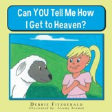Can YOU Tell Me How I Get to Heaven? - eBook