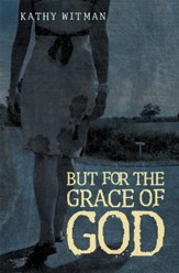 But for the Grace of God - eBook