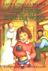 Little House in the Big Woods, Little House on the Prairie Series   #1 (Hardcover)