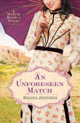 Unforeseen Match, An (Ebook Shorts): A Match Made in Texas Novella 2 - eBook