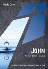 John: Never Thirst Again: 30 Undated Devotions through the book of John - eBook