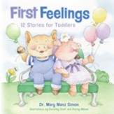 First Feelings: 12 Stories for Toddlers