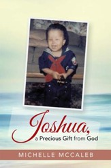 Joshua, a Precious Gift from God - eBook