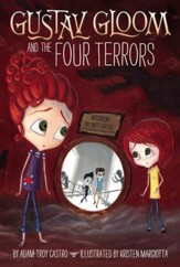 Gustav Gloom and the Four Terrors #3 - eBook