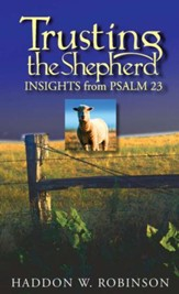 Trusting the Shepherd: Insights from Psalm 23 - eBook