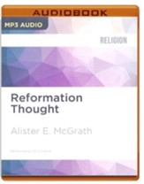 Reformation Thought: An Introduction - unabridged audio book on MP3-CD