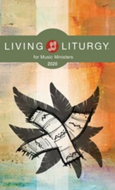 Living Liturgy for Music Ministers: Year A (2020)