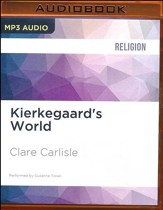 Kierkegaard's World - unabridged audio book on MP3-CD