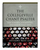 The Collegeville Chant Psalter: For Sundays, Solemnities, and Major Feast Days