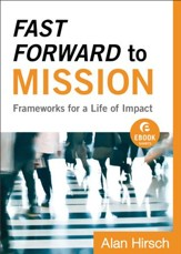 Fast Forward to Mission (Ebook Shorts): Frameworks for a Life of Impact - eBook