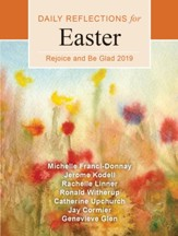 Rejoice and Be Glad: Daily Reflections for Easter 2019, large print edition