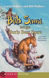 Bub, Snow, and the Burly Bear Scare - eBook