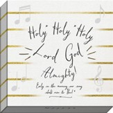 Holy, Holy, Holy Hymn, Canvas Art
