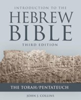 Introduction to the Hebrew Bible: The Torah/Pentateuch, Third Edition