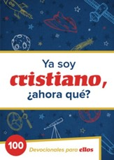Ya Soy Cristiano, ¿Ahora Qué? 100 Devocionales para  Ellos (I'm a Christian-Now What? 100 Devotions for Boys) - Slightly Imperfect