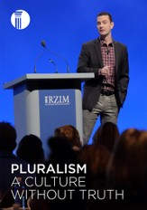 Pluralism: A Culture Without Truth [Streaming Video Purchase]
